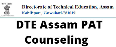 DTE Assam PAT  Counseling